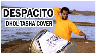 Despacito Cover By Indian ( DHOL - TASHA  ) || Rhythm Funk || 2018
