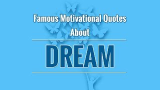 Inspirational Follow Your Dreams Quotes -Best Quotes About Dream For Kids