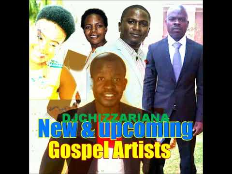 New & upcoming Gospel Artists mix – DJChizzariana