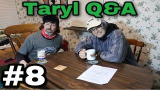 Taryl Q&A #8