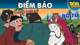 ĐIỀM BÁO - Phim hoạt hình - Truyện cổ tích - Quà tặng cuộc sống - Khoảnh khắc kỳ diệu