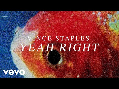 Vince Staples - Yeah Right (Audio)