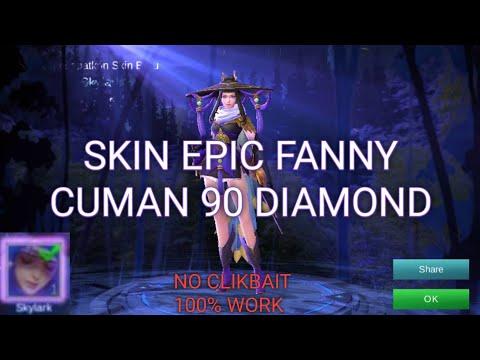 TRIK MENDAPATKAN SKIN FANNY EPIC CUMAN 90 DIAMOND!!!