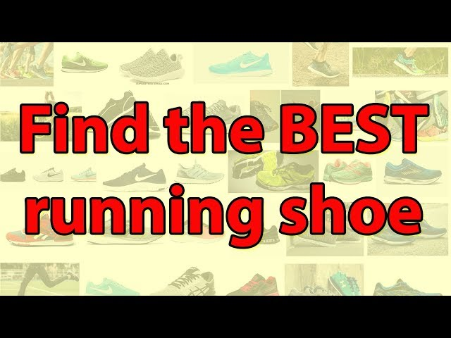 How To Pick The Best Running Shoe Surprising