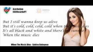 When The Music Dies - Sabina Babayeva (Lyrics Video) (ESC 2012 - Azerbaijan)
