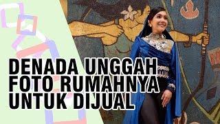 Setelah Jual Apartemen, Denada Unggah Foto Rumahnya dan Jual Rumahnya yang Ada di Jakarta