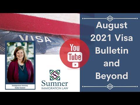 August 2021 Visa Bulletin…