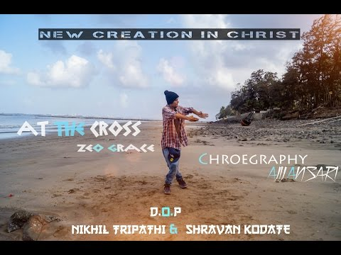 at the cross chris tomlin cover by zoe grace choreograph