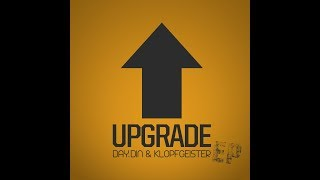 Day.Din & Klopfgeister   Upgrade (Official Audio)