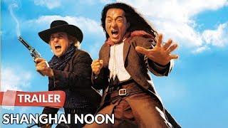 Shanghai Noon - Movie Trailer