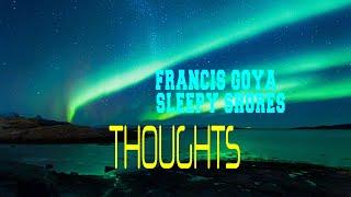 FRANCIS GOYA - SLEEPY SHORES