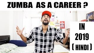 Zumba as a Career in 2019 | in HINDI | Cost, Career Growth, Reality, ZIN ?