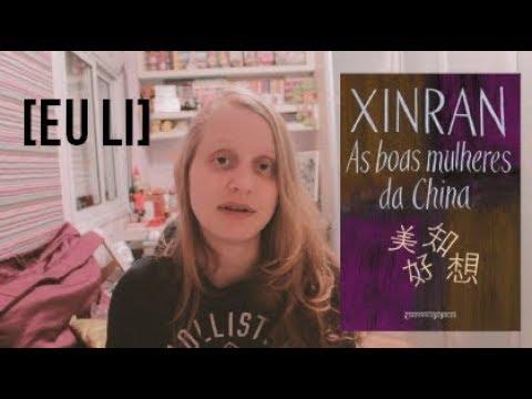 AS BOAS MULHERES DA CHINA | Livros e mais #73