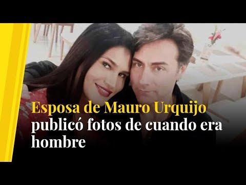 Esposa de Mauro Urquijo publico fotos de cuando era hombre
