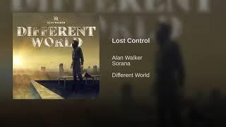 Lost Control   Alan Walker(ft. Sorana) (1 10 Hours)