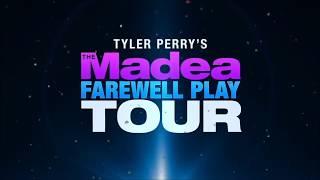 Madea's Farewell Play Tour (Dallas Show & Houston Show) 2019