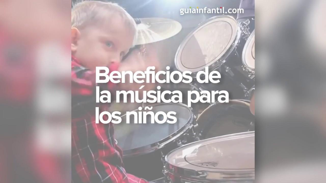 Qué beneficios tiene la música para los niños