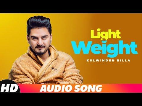 Light Weight (Full Audio) | Kulwinder Billa | MixS