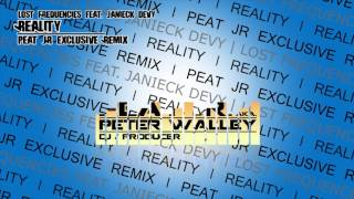 Lost Frequencies feat. Janieck Devy -  Reality (PEAT JR Excl. Remix)*