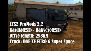 ETS2 Promods 2.2: Kärdla(EST) - Rakvere(EST) [60fps Timelapse]