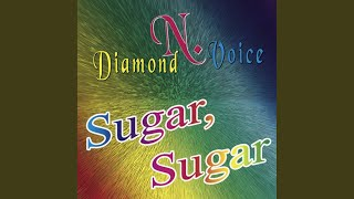 Sugar Sugar (Radio Version)