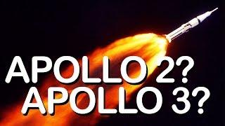 The Lost Apollo 2 and Apollo 3 Missions