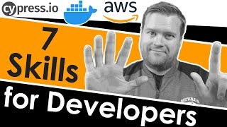 7 SKILLS SOFTWARE DEVELOPERS SHOULD LEARN IN 2020