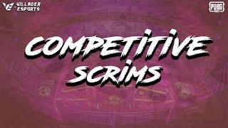 #VE - Tier 1 (Competitive) Scrims • #PUBGMobile • Villager Esports