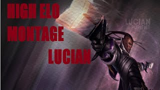 High Elo Montage Lucian