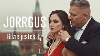 JORRGUS - Gdzie jesteś Ty (Official Video) Disco Polo 2018