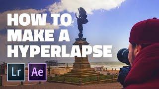 How To Make A Hyperlapse   Full Tutorial