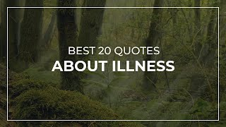 Best 20 Quotes About Illness | Daily Quotes | Super Quotes | Inspirational Quotes
