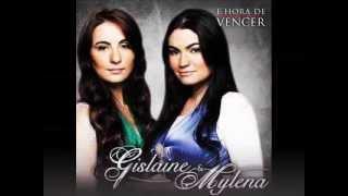 Meu coração é teu lugar - Gislaine e Mylena
