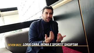 SEVENBIZZ | Lorik Cana, Ikona E Sportit Shqiptar