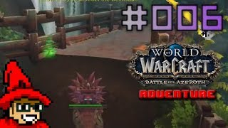 Endangered Preservationists || E006 || Warcraft: Battle for Azeroth Adventure [Let's Play]