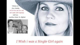 I wish i was a Single Girl again  Cover (Traditional - Eva Cassidy)