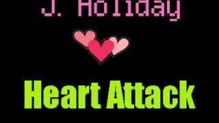 J. Holiday - Heart Attack (2009)