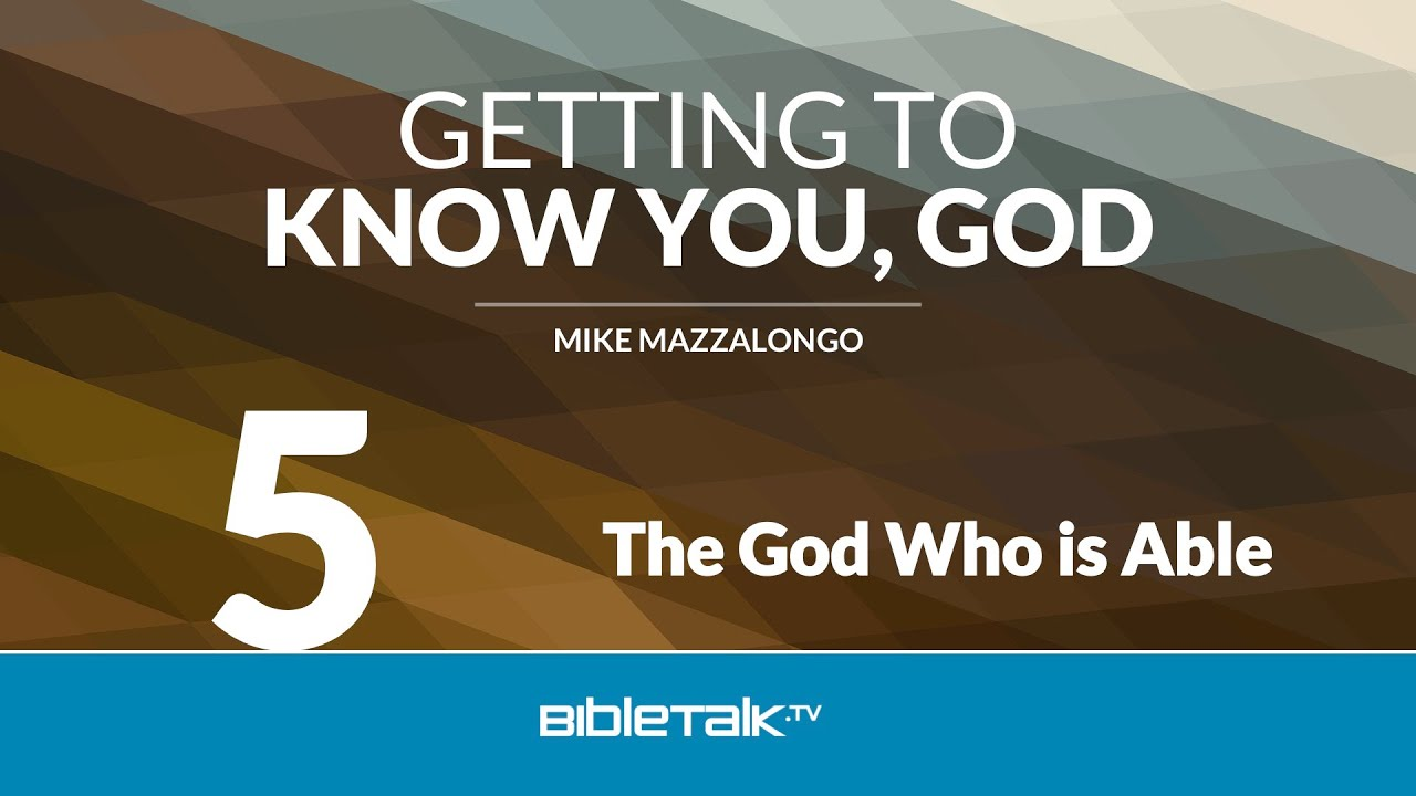 5. The God Who is Able