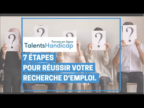 Video 7 étapes pour réussir votre recherche d'emploi