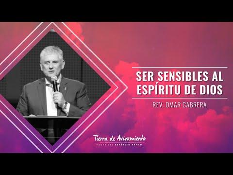 """Ser sensibles al Espíritu Santo"" Omar Cabrera Jr."