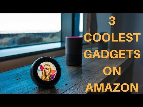 3 New Amazing Amazon Gadgets