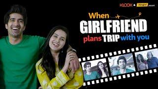 When Girlfriend Plans Trip With You | बंदी के साथ पहली ट्रिप | Ft. Anushka Sharma & Keshav Sadhna