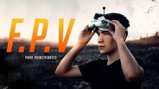 COMO COMENZAR EN FPV | CINEMATIC FPV