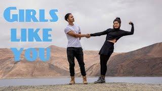Girls Like You | Maroon 5 ft. Cardi B | Dance Gaurav N Chandni Ladakh