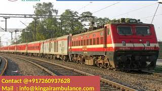 Get Best King Train Ambulance Service in Guwahati and Allahabad
