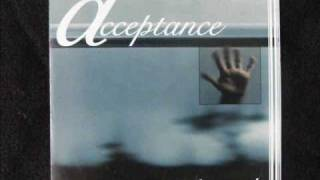 Acceptance-Things You Say.wmv