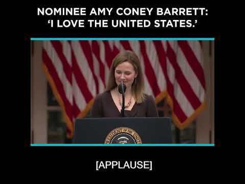 Nominee Amy Coney Barrett: 'I Love the United States.'