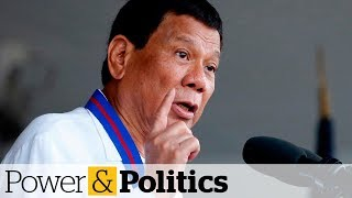 Philippines Rejects Canada's Late-June Plan To Bring Back Garbage | Power & Politics