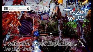 Horizon Zero Dawn The Frozen Wilds - 5 Machine Types Repaired Trophy Guide