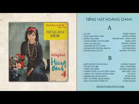 Hoàng Oanh – Chuyến Đò Vỹ Tuyến – Thu Âm Trước 1975